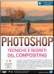Corso Photoshop Tecniche e Segreti del Compositing